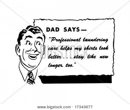 Dad Says - Retro Spokesman - Clip Art