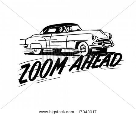 Zoom Ahead - In A Two Door Hardtop - Retro Clip Art