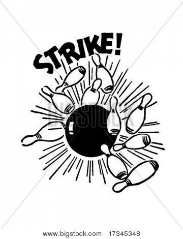 Strike! - Bowling Ball And Pins - Retro Clip Art