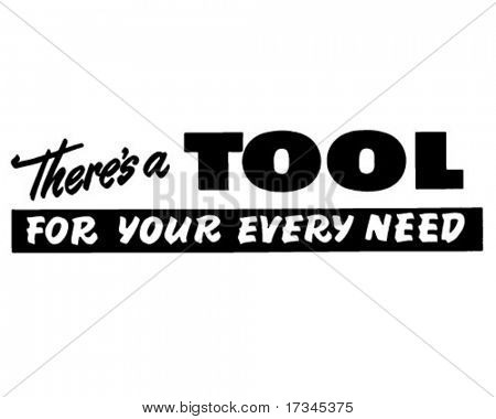 Tool For Your Every Need - Ad Banner - Retro Clip Art