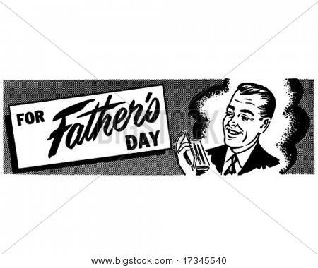 For Father's Day - Ad Header - Retro Clip Art