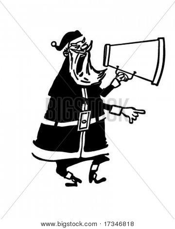 Santa With Megaphone - Retro Clipart Illustration