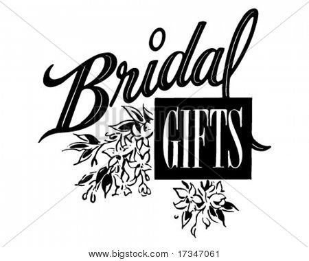 Bridal Gifts - Ad Header - Retro Clipart Illustration