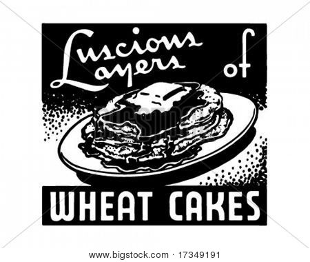 Wheat Cakes - Luscious Layers Of - Retro Ad Art Banner