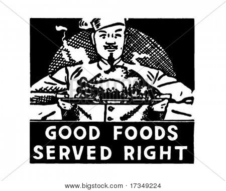 Good Foods Served Right - Retro Ad Art Banner