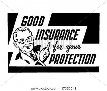 Gute Versicherung für Ihren Schutz - Retro Art-Werbebanner