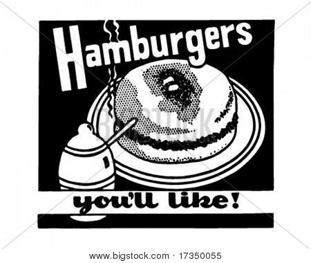 Hamburgers You'll Like 2 - Retro Ad Art Banner