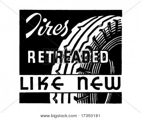 Tires Retreaded - Retro Ad Art Banner