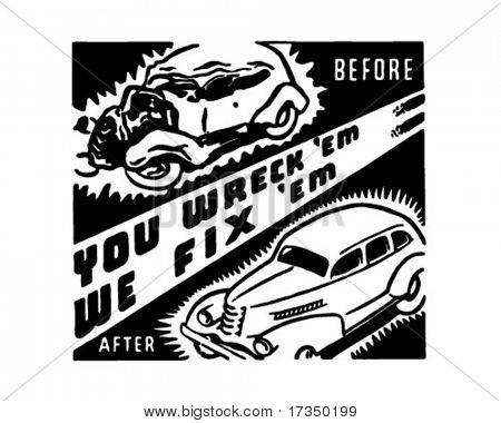 You Wreck'em We Fix'em - Retro Ad Art Banner