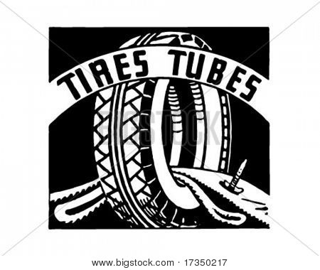 Tires Tubes - Retro Ad Art Banner