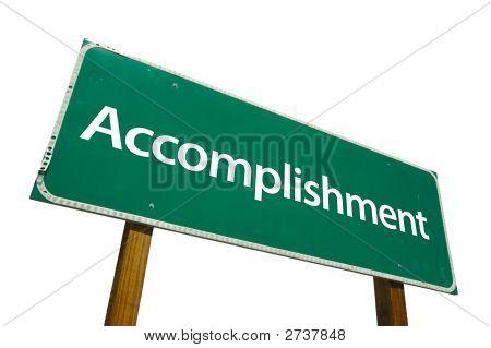 Accomplishment - Road Sign