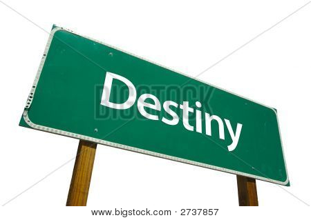Destiny - Road Sign