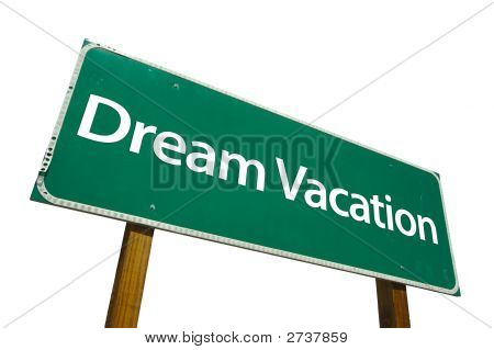 Dream Vacation - Road-Sign