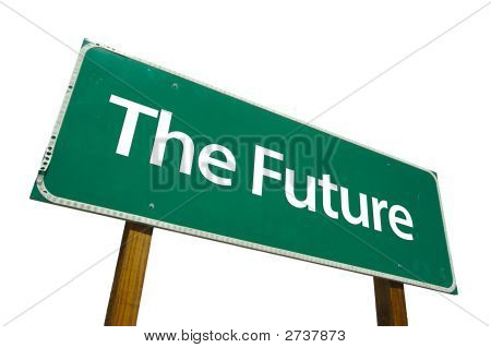 The Future  - Road Sign