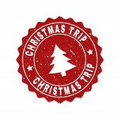 Grunge Round Christmas Trip Stamp Seal With Fir-tree. Vector Christmas Trip Rubber Seal Imitation Fo poster