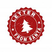 Grunge Round Letter From Santa Stamp Seal With Fir-tree. Vector Letter From Santa Rubber Seal Imitat poster