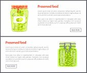 Preserved Food Banners, Olives And Grapes. Jar Of Vegetables Or Berries In Marinade Web Pages Templa poster
