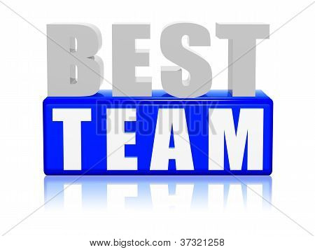 Best Team - Letters And Block.