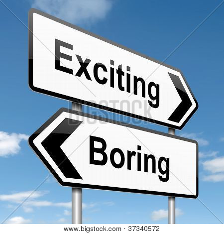 Boring Or Exciting Concept.