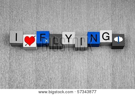 I Love Flying, Sign for Travel, Flight and Airplanes
