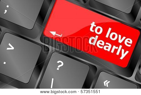 To Love Dearly, Keyboard With Computer Key Button