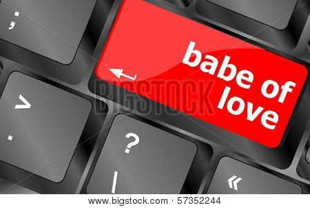 Babe Of Love On Key Or Keyboard Showing Internet Dating Concept