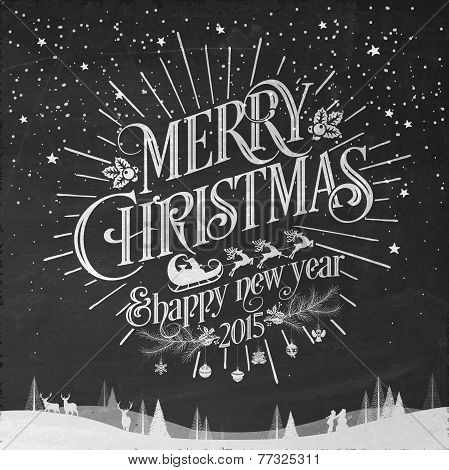 Merry Christmas And New Year Typographical Background On Blackboard With Chalk
