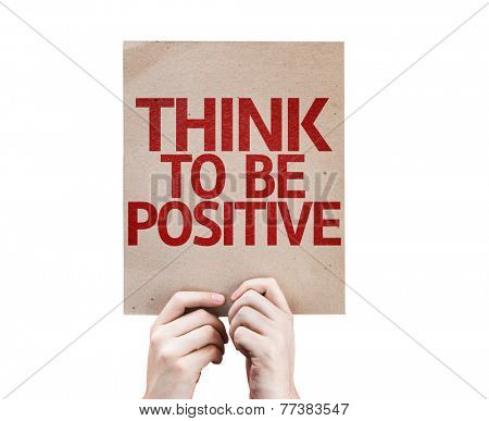 Think To Be Positive card isolated on white background