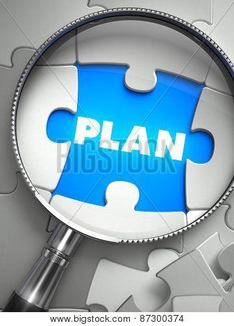 Plan - Missing Puzzle Piece through Magnifier.
