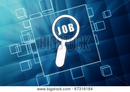 Job And Magnifier - Search Sign In Blue Glass Blocks