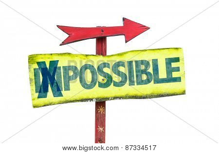 Impossible - Possible sign isolated on white
