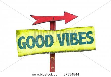 Good Vibes sign isolated on white