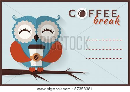 Coffee Break. Vector Card With Owl.