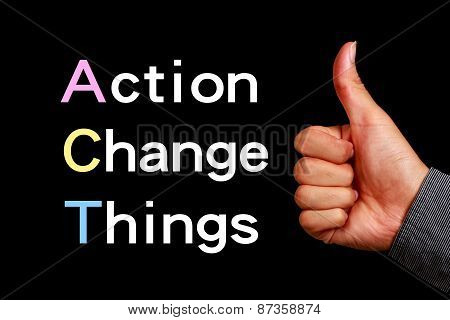 Action Change Things