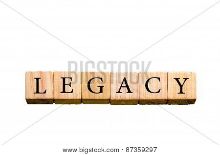 Word Legacy Isolated On White Background With Copy Space