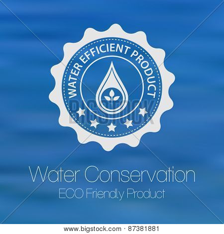 Water efficiency and conservation product label against blurred water background.