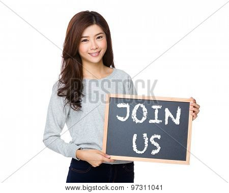 Asian woman hold with black board and showing phrase of join us