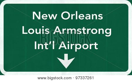New Orleans Louis Armstrong Usa International Airport Highway Road Sign