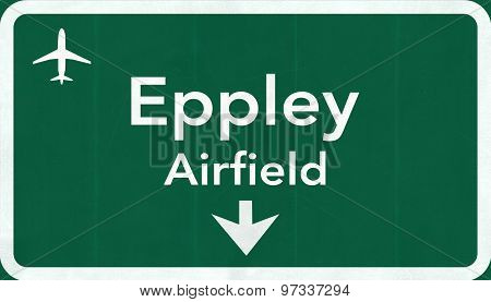Omaha Eppley Airfield Usa International Airport Highway Road Sign