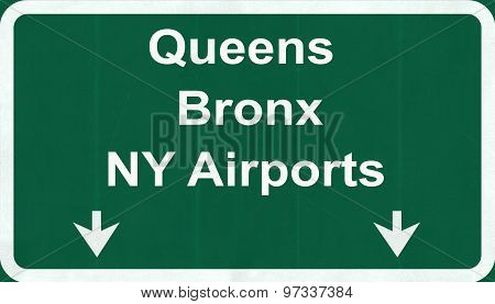 Queens Bronx Ny Usa Airports Highway Road Sign
