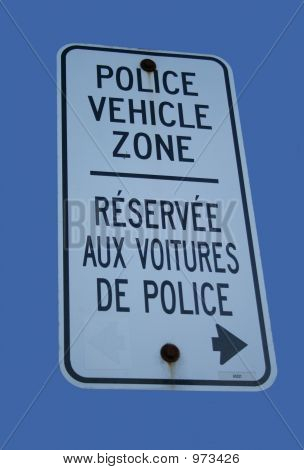 Bilingual Police Vehicle Zone