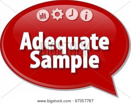 Speech bubble dialog illustration of business term saying adequate sample