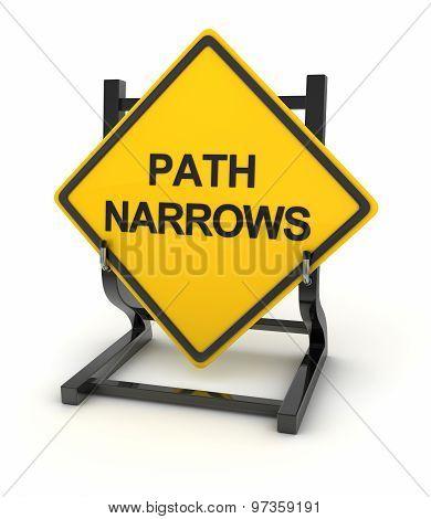 Road Sign - Path Narrows
