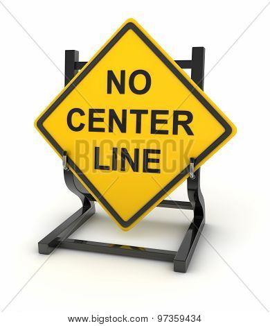 Road Sign - No Center Line
