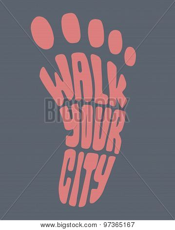 Walk Your City, Foot Silhouette