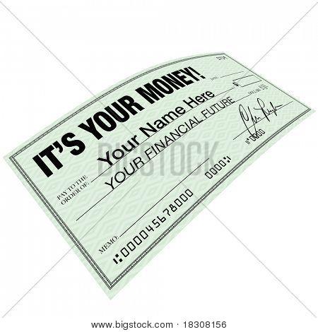Un cheque con las palabras es su dinero, que simboliza la importancia de la planificación financiera para aumentar