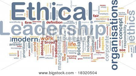 Background concept wordcloud illustration of ethical leadership