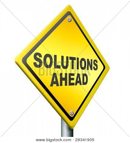 solution ahead, answer to solve all your problems, resolution yellow warning road sign
