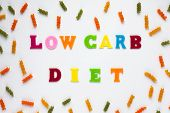 Text Low Carb Diet On Light Background. Healthy Balanced Meal. Healthy Eating Concept, Inscriptions. poster