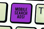 Conceptual Hand Writing Showing Mobile Search Ads. Business Photo Showcasing Ad That Can Appear On W poster